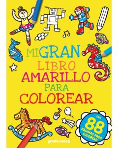 Mi gran libro amarillo para colorear