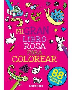 Mi gran libro rosa para colorear
