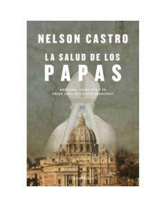 Libro la salud de los papas 'Nelson Castro'
