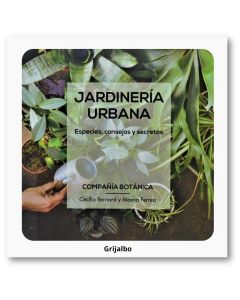 Libro Jardineria Urbana Especies, consejos y secretos