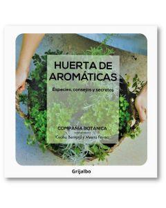 Libro Huerta de aromaticas Especies, consejos y secretos