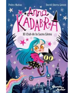Libro el club de la luna llena 'Anna Kadabra'