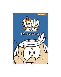 The Loud house ¡Que vida tan loca!