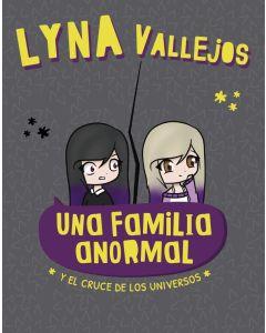 Libro Una familia anormal. Y el cruce de los universos  'Lyna Vallejos'