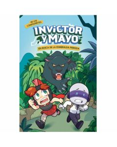 Libro Invictor y Mayo en busca de la esmeralda perdida